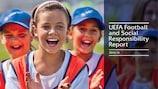 UEFA Football and Social Responsibility Report