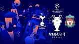 La finale de l'UEFA Champions League va opposer Tottenham à Liverpool