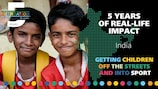 The UEFA Foundation: Making a difference in India
