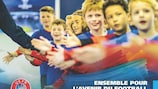 La stratégie de l'UEFA - Ensemble pour l'avenir du football - couvre la période allant de 2019 à 2024.