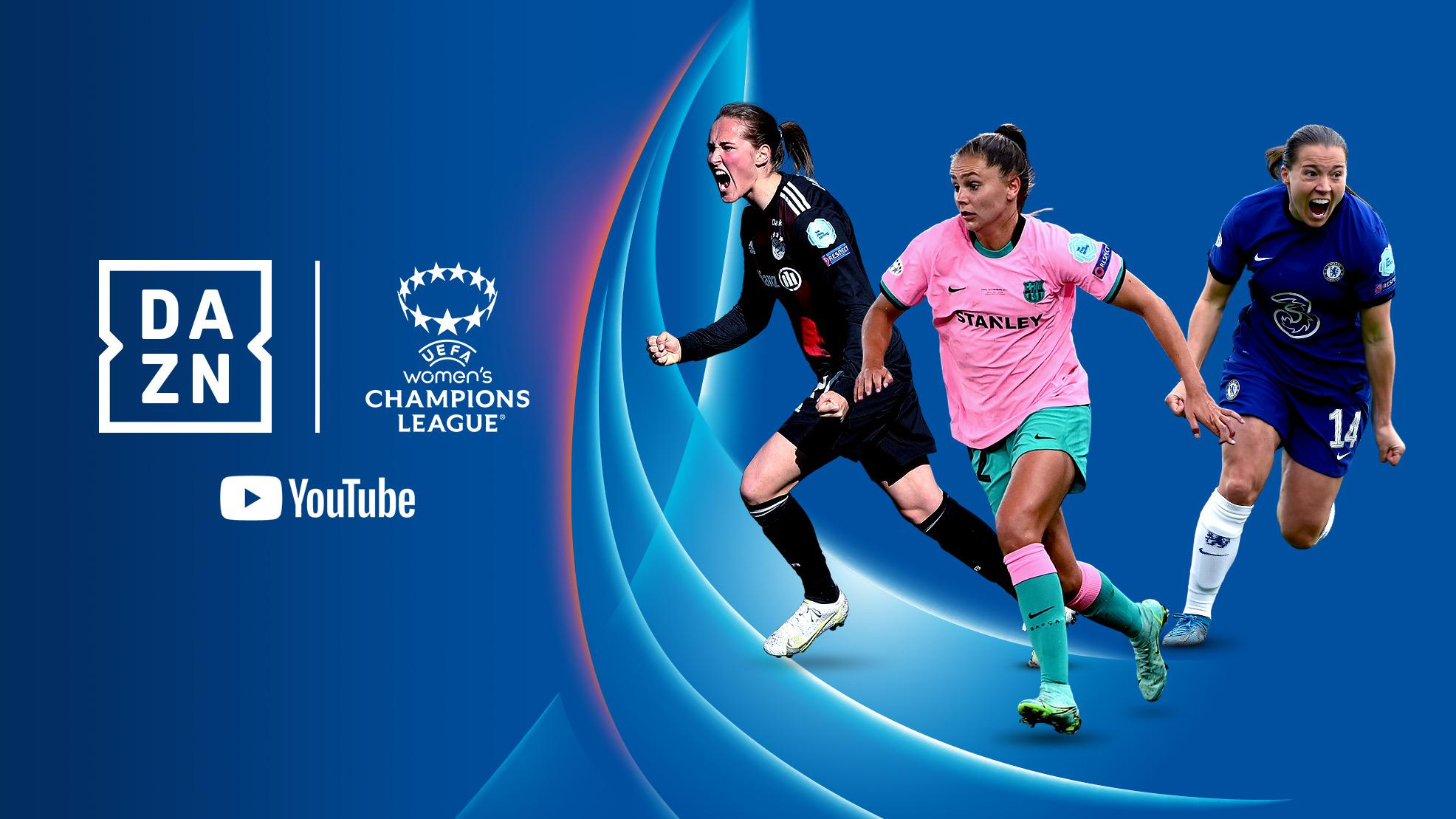 DAZN and YouTube to stream Women's Champions League